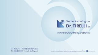 STUDIO RADIOLOGICO E FISIOTERAPICO TIRELLI S.R.L.