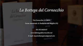 VIDEO PRESENTATION-BOTTEGA CORNOCCHIO -TOSCANA